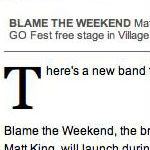 Blame the Weekend Gets a Monday Launch