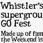 Whistler's New Super Group Debuts at GO Fest
